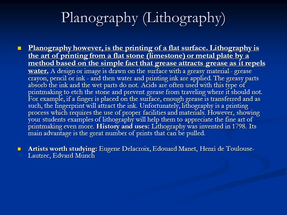 Planography (Lithography) Planography however, is the printing of a flat surface.
