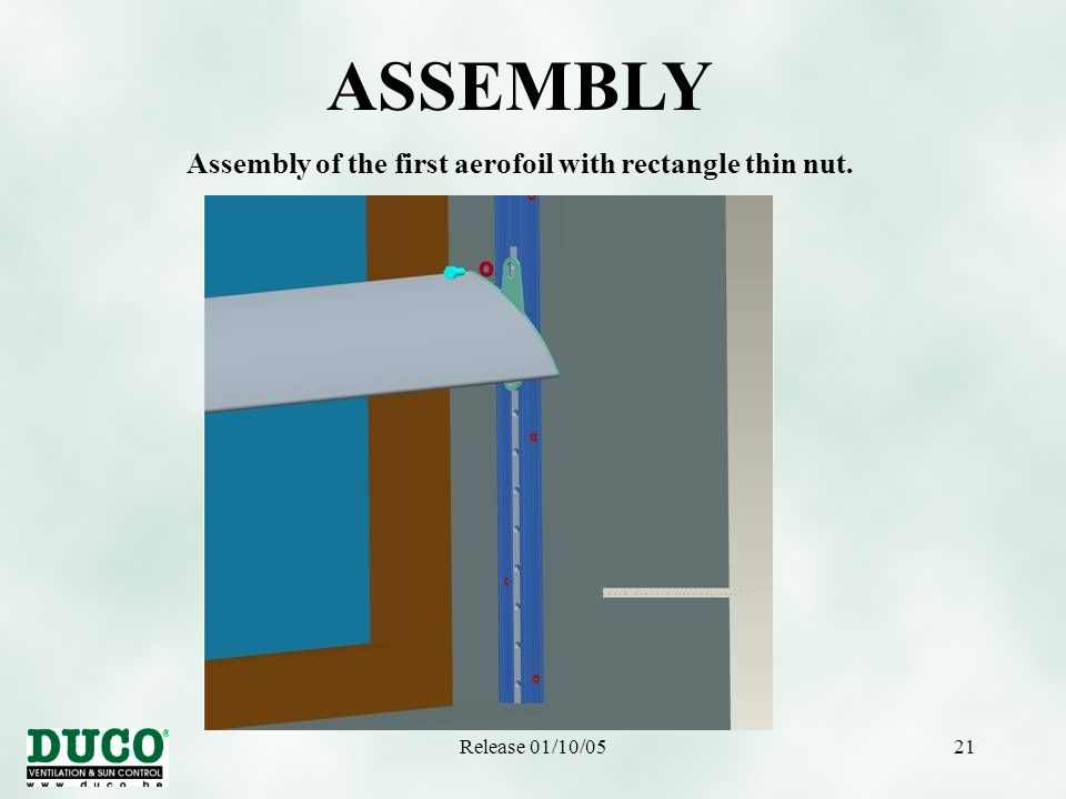 Release 01/10/0521 ASSEMBLY Assembly of the first aerofoil with rectangle thin nut.