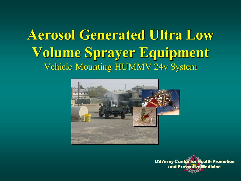 US Army Center for Health Promotion and Preventive Medicine Aerosol Generated Ultra Low Volume Sprayer Equipment Vehicle Mounting HUMMV 24v System