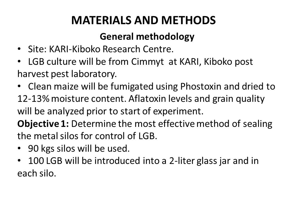 MATERIALS AND METHODS General methodology Site: KARI-Kiboko Research Centre.