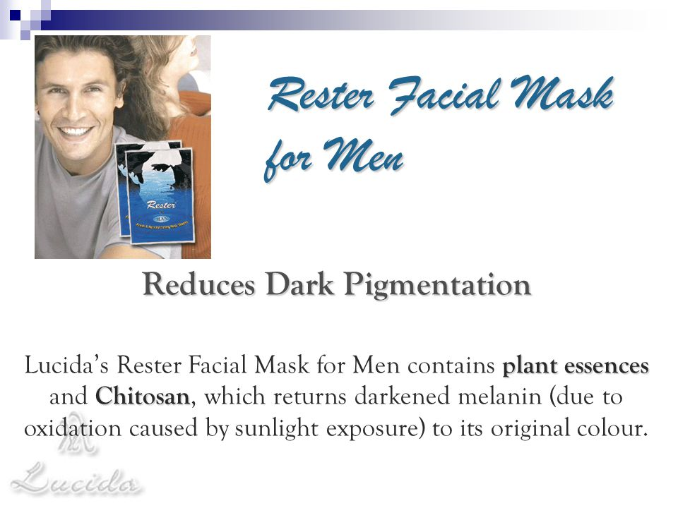 Rester Facial Mask for Men Reduces Dark Pigmentation Lucida's Rester Facial Mask for Men contains p pp plant essences and C CC Chitosan, which returns