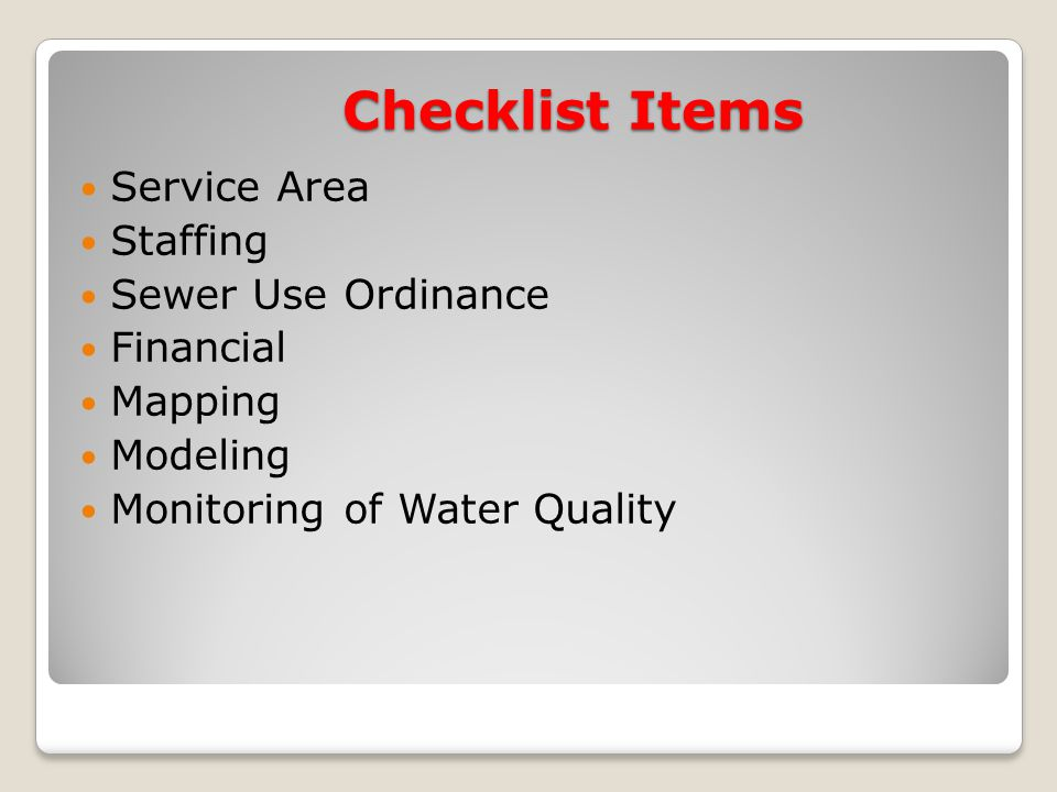Service Area Staffing Sewer Use Ordinance Financial Mapping Modeling Monitoring of Water Quality Checklist Items