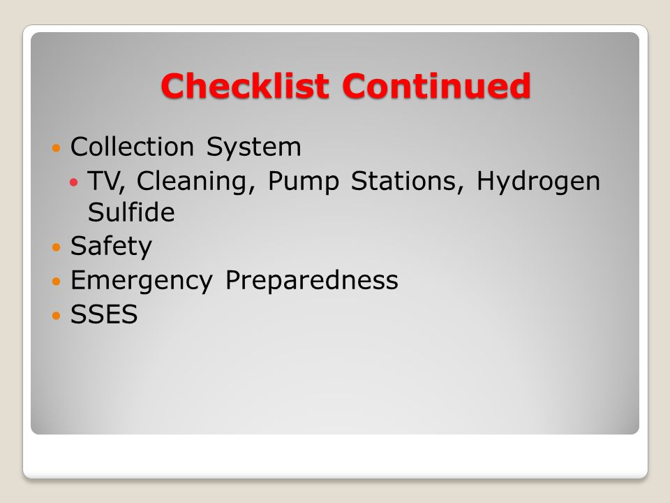 Collection System TV, Cleaning, Pump Stations, Hydrogen Sulfide Safety Emergency Preparedness SSES Checklist Continued