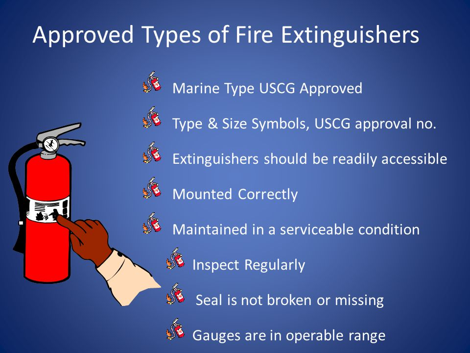 Approved Types of Fire Extinguishers Marine Type USCG Approved Type & Size Symbols, USCG approval no.