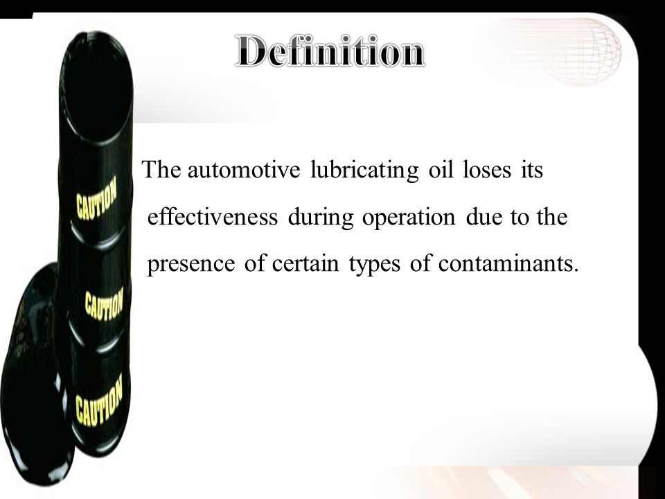 The automotive lubricating oil loses its effectiveness during operation due to the presence of certain types of contaminants.