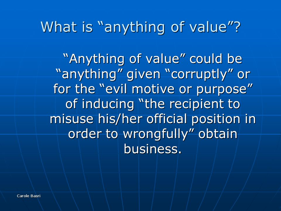Carole Basri What is anything of value .