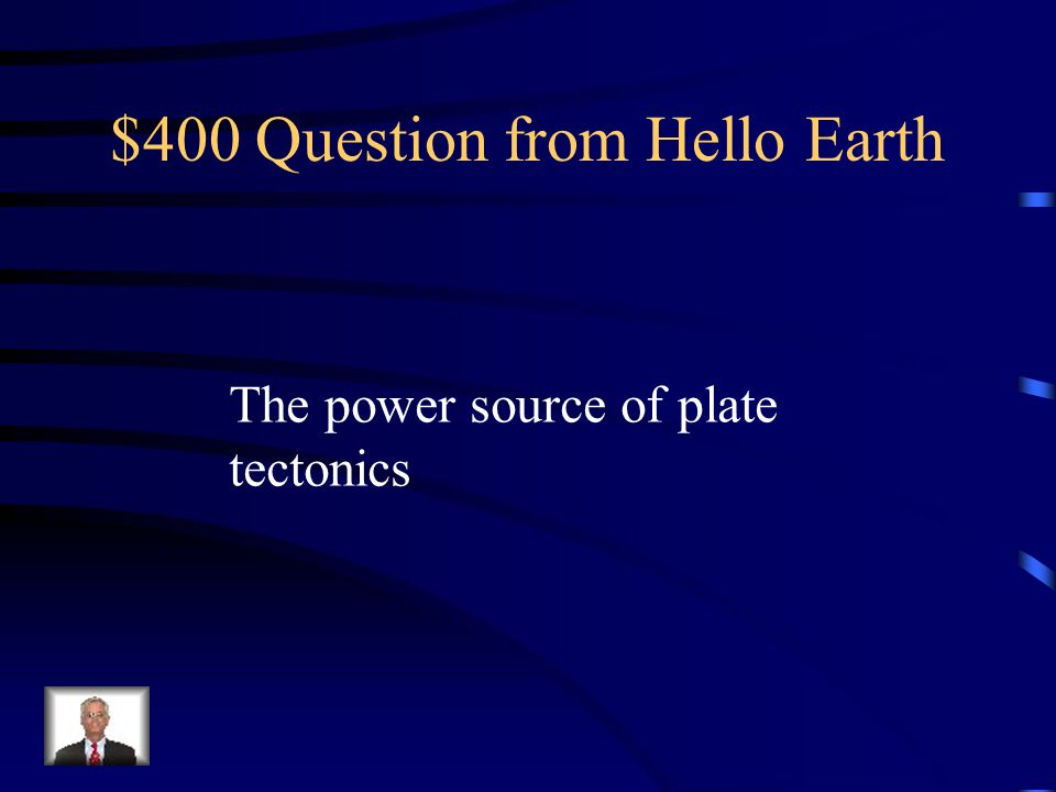 $300 Answer from Hello Earth At what speed do the tectonic plates move?