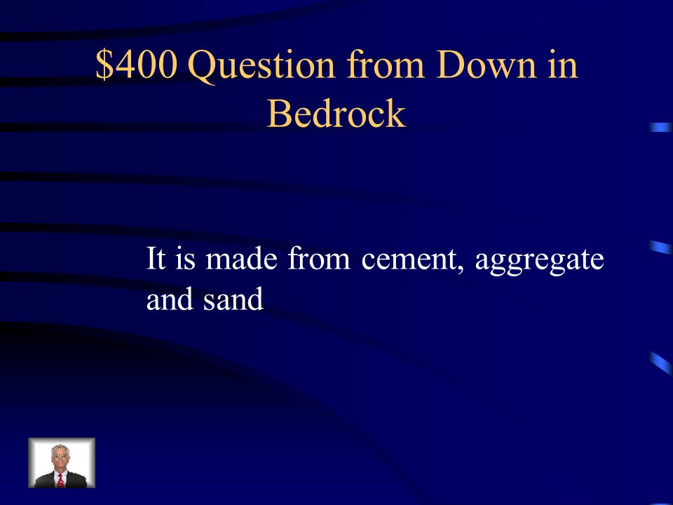 $300 Answer from Down in Bedrock What do you get when you react calcium oxide with water?