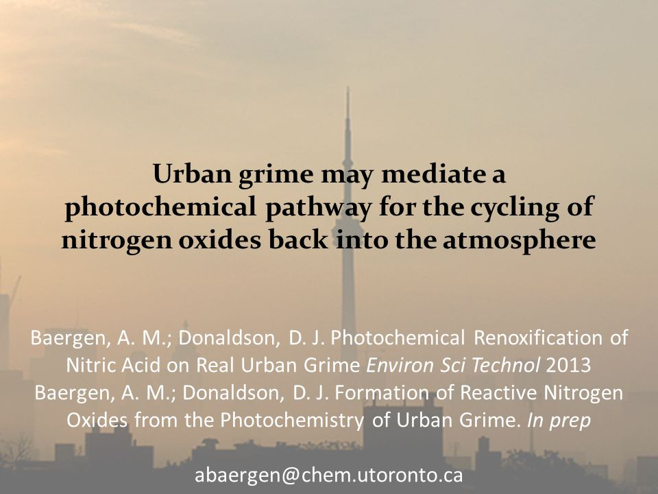 Urban grime may mediate a photochemical pathway for the cycling of nitrogen oxides back into the atmosphere Baergen, A.