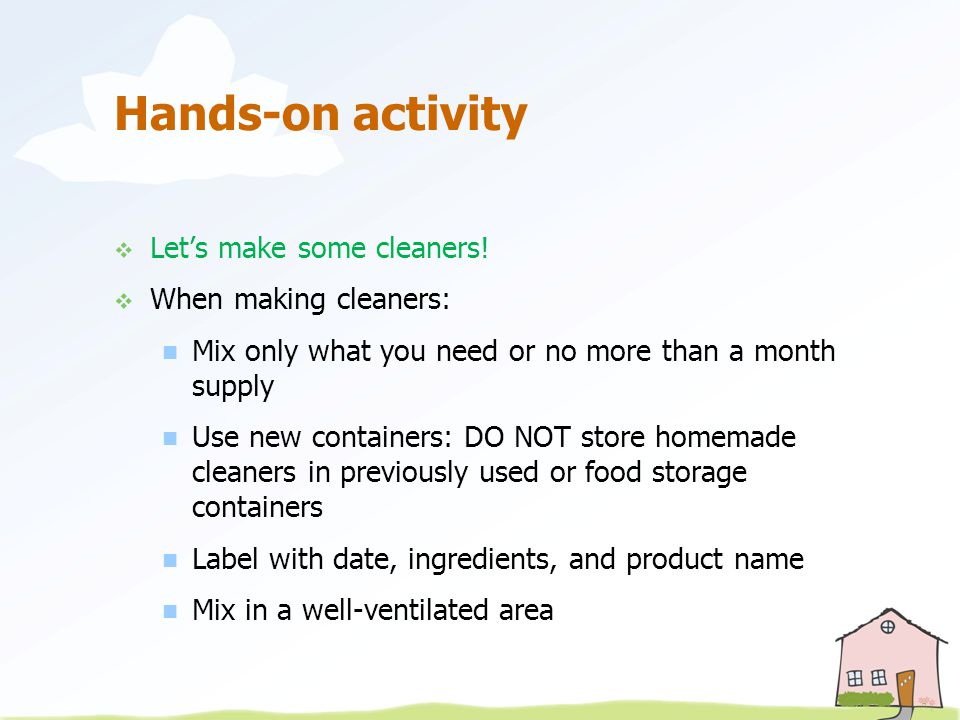 Hands-on activity  Let's make some cleaners.