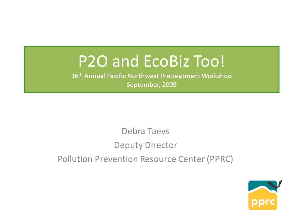 P2O and EcoBiz Too.