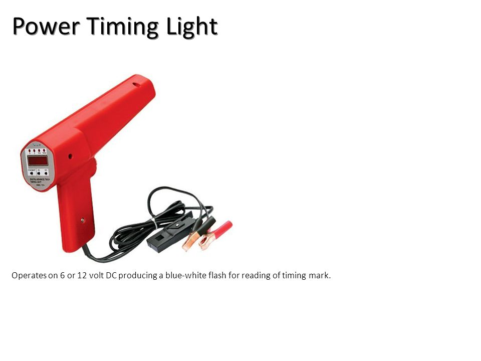 Power Timing Light Operates on 6 or 12 volt DC producing a blue-white flash for reading of timing mark.