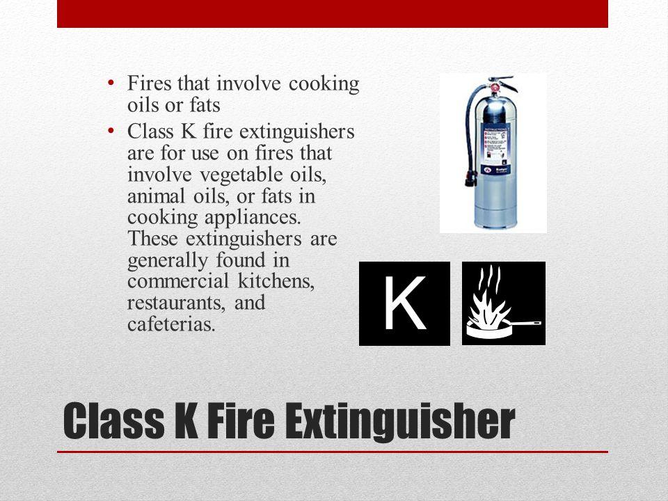 Class D Fire Extinguisher Class D Fires: Metals—potassium, sodium, aluminum, magnesium
