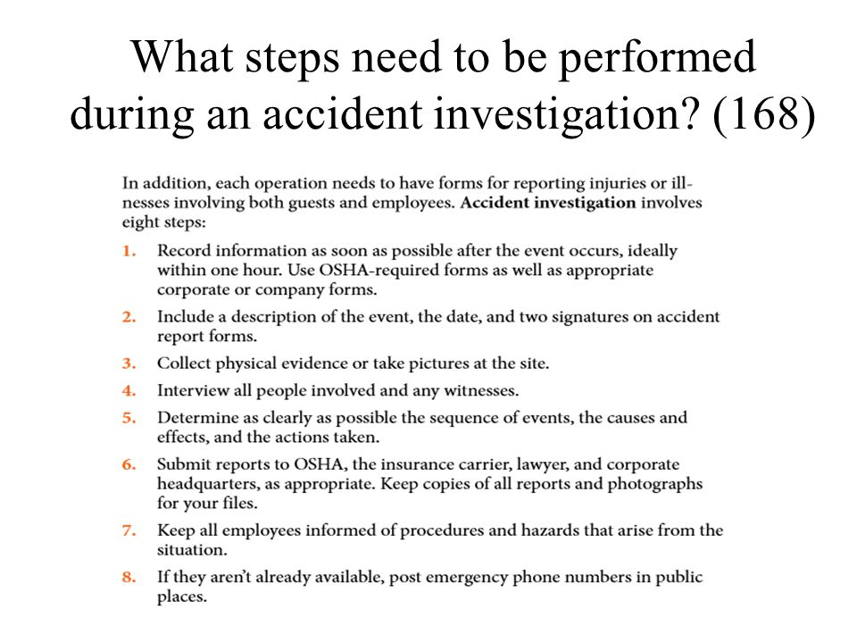 What steps need to be performed during an accident investigation? (168)