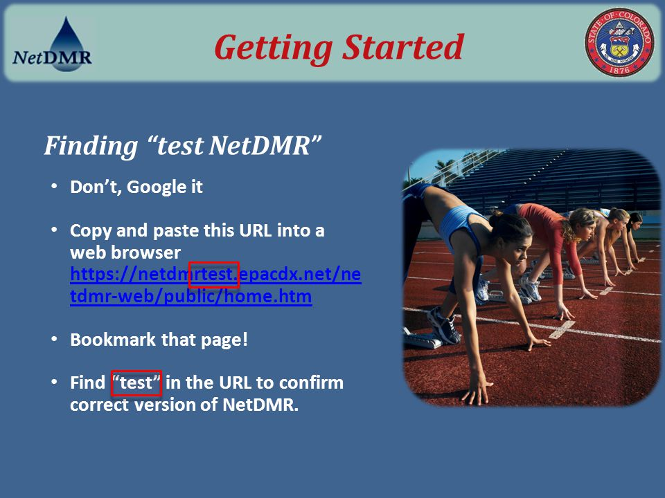 "Finding ""test NetDMR"" Don't, Google it Copy and paste this URL into a web browser https://netdmrtest.epacdx.net/ne tdmr-web/public/home.htm https://ne"