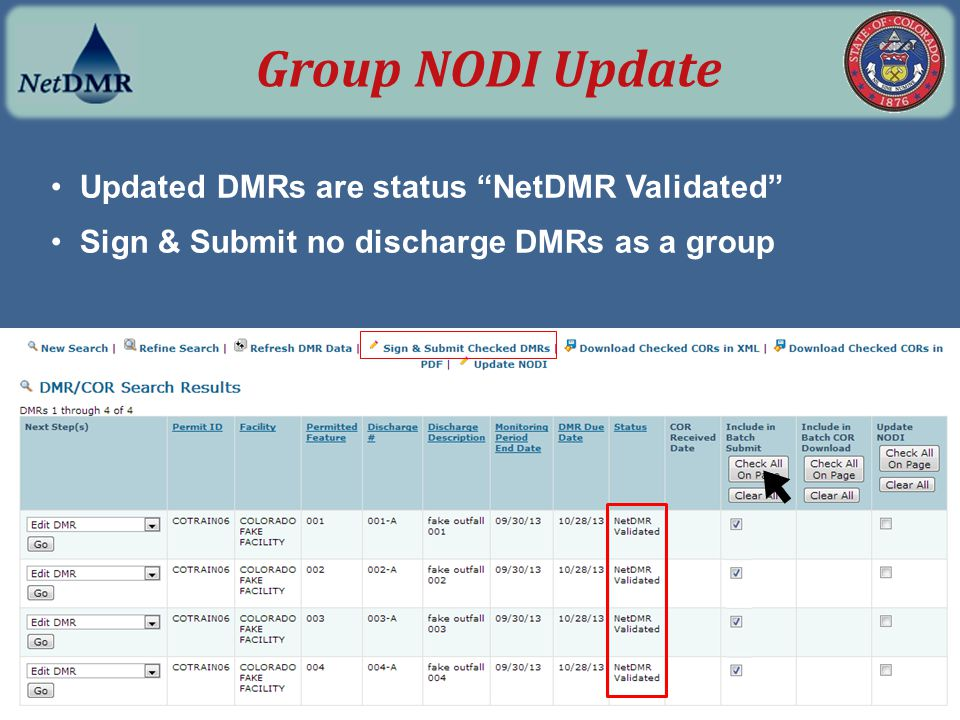 "Updated DMRs are status ""NetDMR Validated"" Sign & Submit no discharge DMRs as a group Group NODI Update"