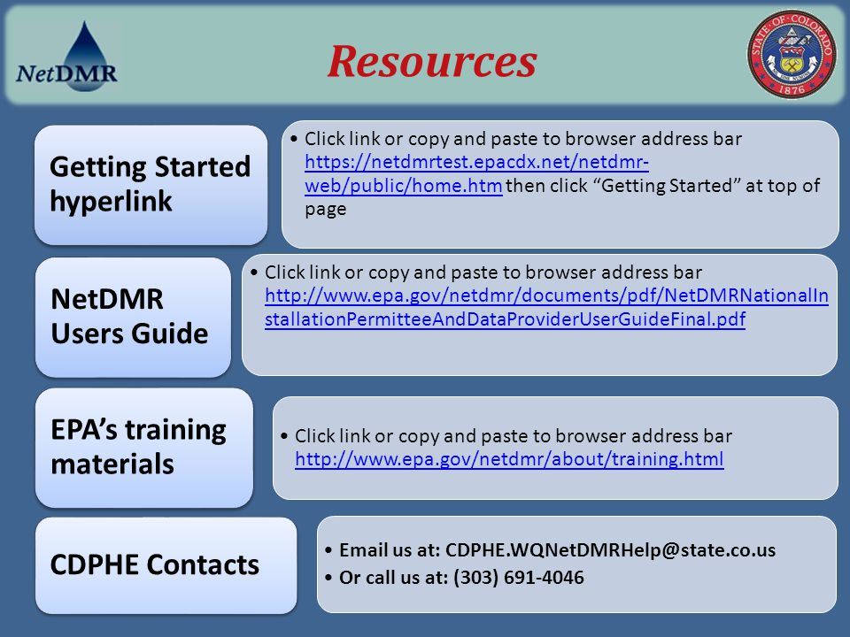 "Click link or copy and paste to browser address bar https://netdmrtest.epacdx.net/netdmr- web/public/home.htm then click ""Getting Started"" at top of p"