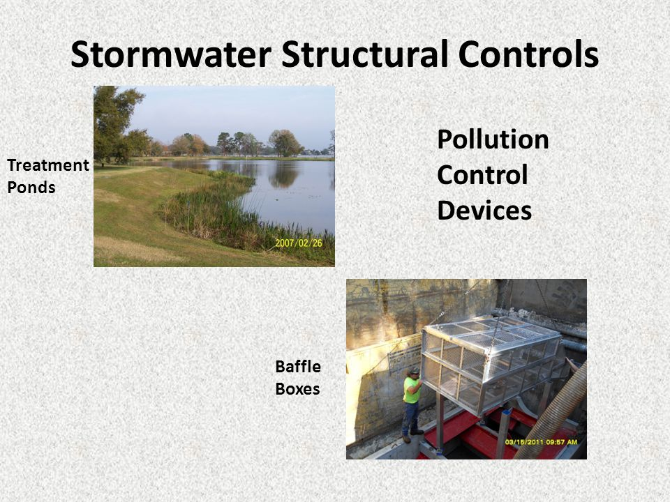 Stormwater Structural Controls Baffle Boxes Treatment Ponds Pollution Control Devices