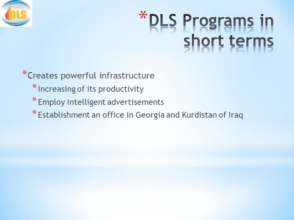 * Creates powerful infrastructure * Increasing of its productivity * Employ Intelligent advertisements * Establishment an office in Georgia and Kurdistan of Iraq