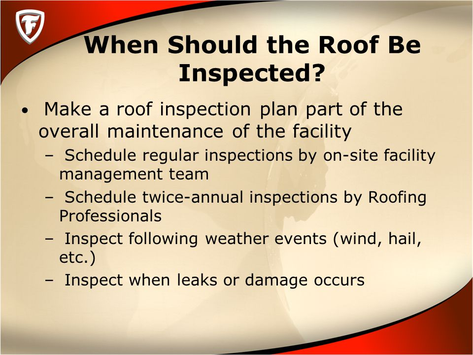 When Should the Roof Be Inspected.