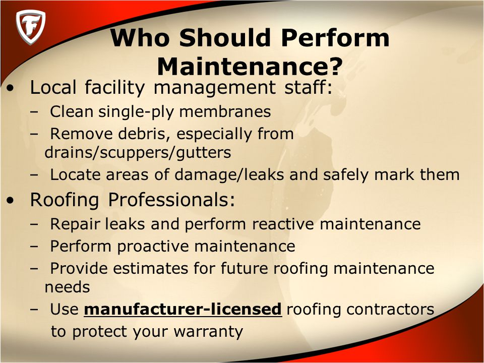 Who Should Perform Maintenance.