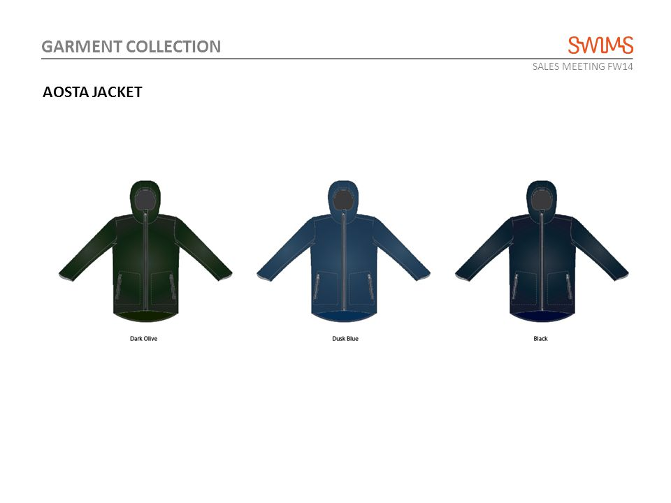 SALES MEETING FW14 GARMENT COLLECTION AOSTA JACKET