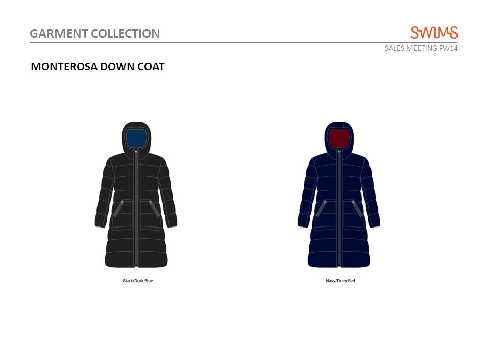 SALES MEETING FW14 GARMENT COLLECTION MONTEROSA DOWN COAT