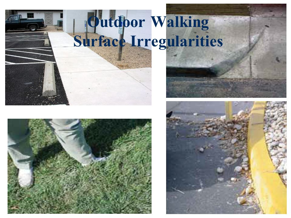 Outdoor Walking Surface Irregularities