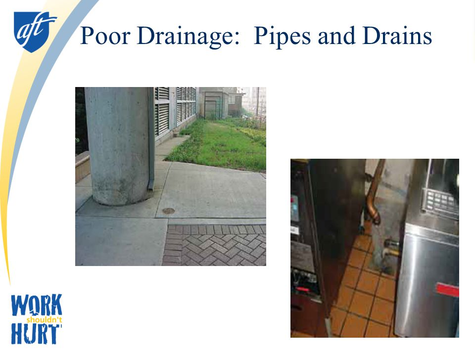 Poor Drainage: Pipes and Drains
