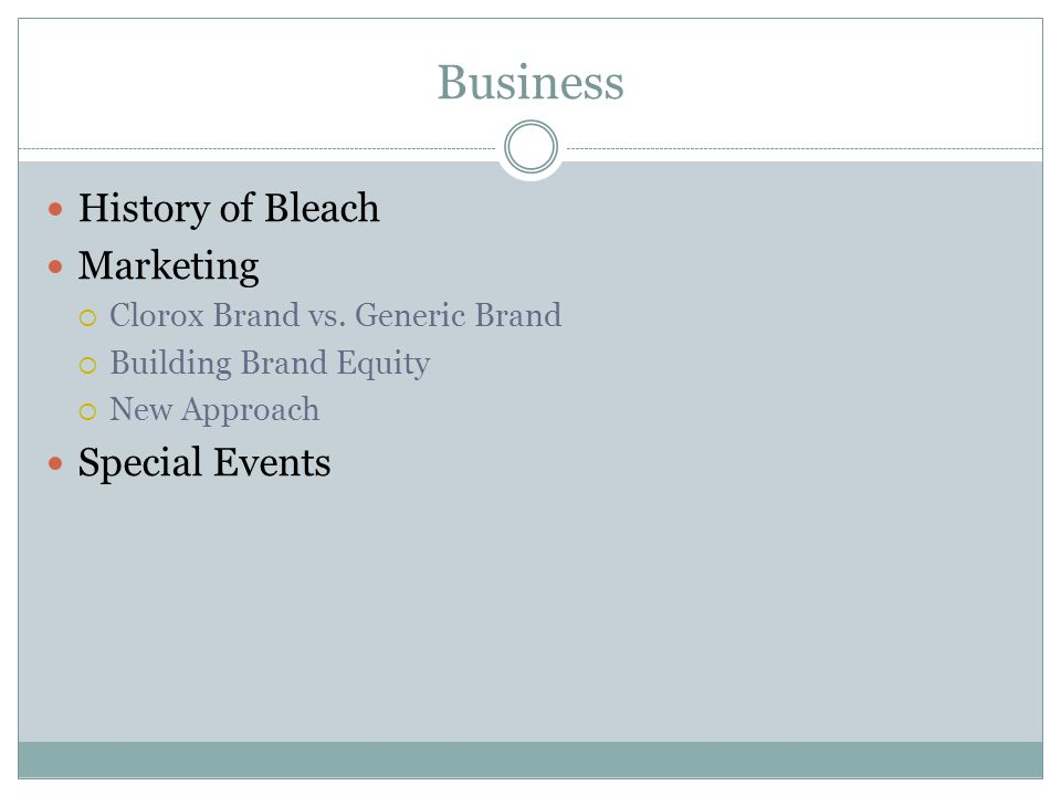 Business History of Bleach Marketing  Clorox Brand vs.