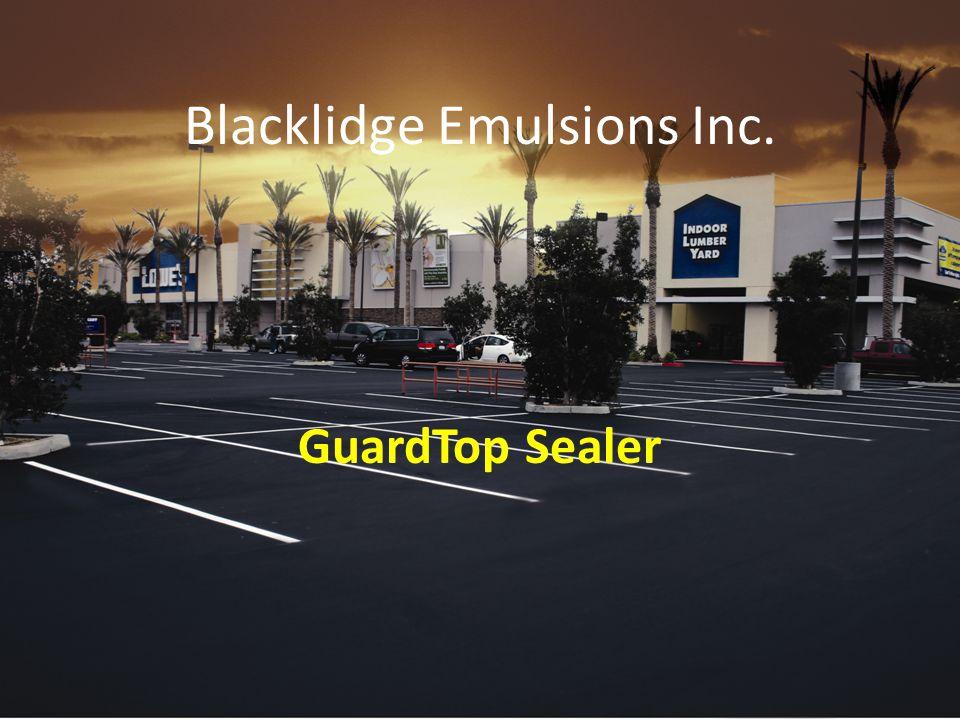 Blacklidge Emulsions Inc. GuardTop Sealer