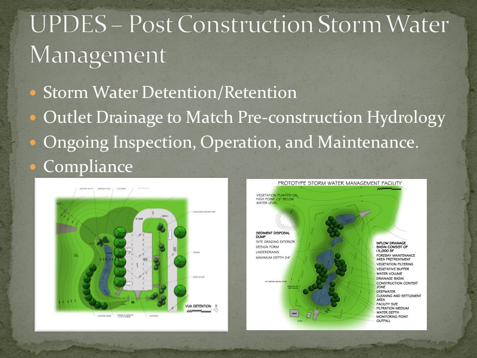 Storm Water Detention/Retention Outlet Drainage to Match Pre-construction Hydrology Ongoing Inspection, Operation, and Maintenance.