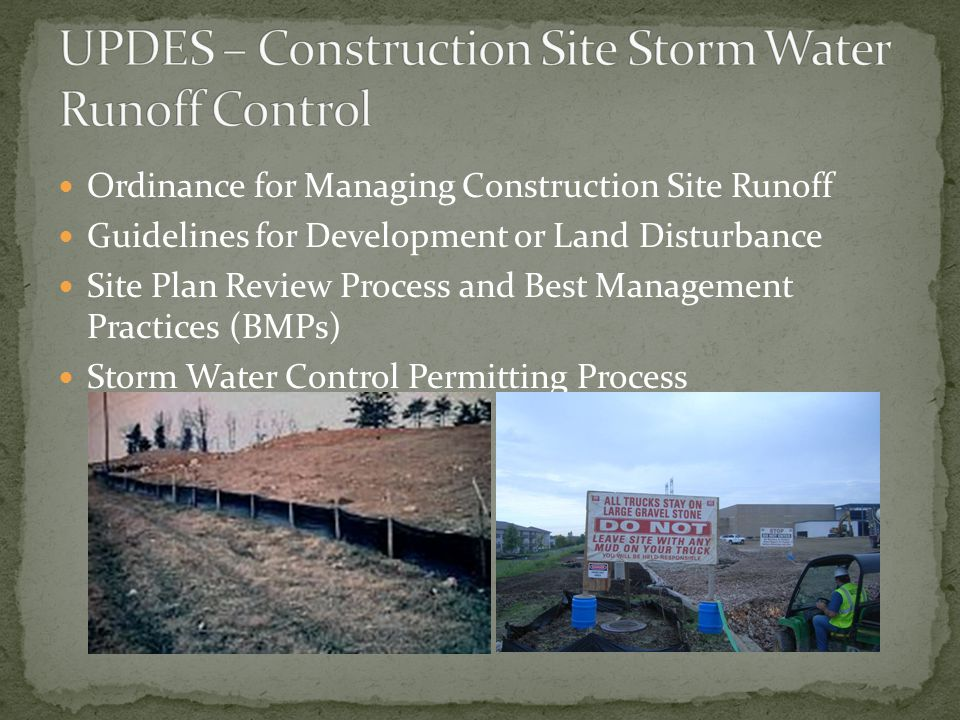Ordinance for Managing Construction Site Runoff Guidelines for Development or Land Disturbance Site Plan Review Process and Best Management Practices (BMPs) Storm Water Control Permitting Process
