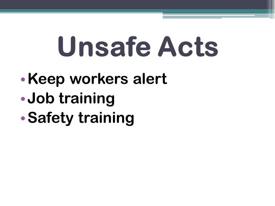 Keep workers alert Job training Safety training
