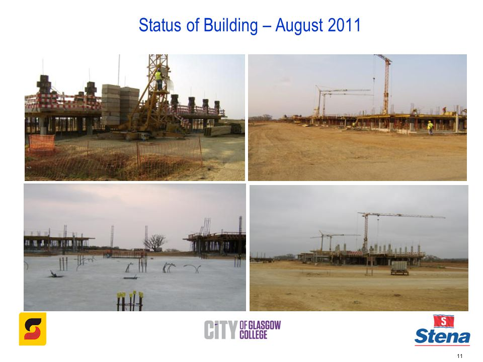 Status of Building – August 2011 11