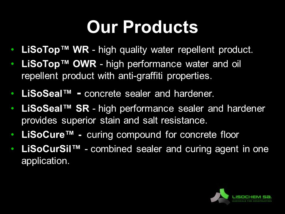Our Products LiSoTop™ WR - high quality water repellent product.
