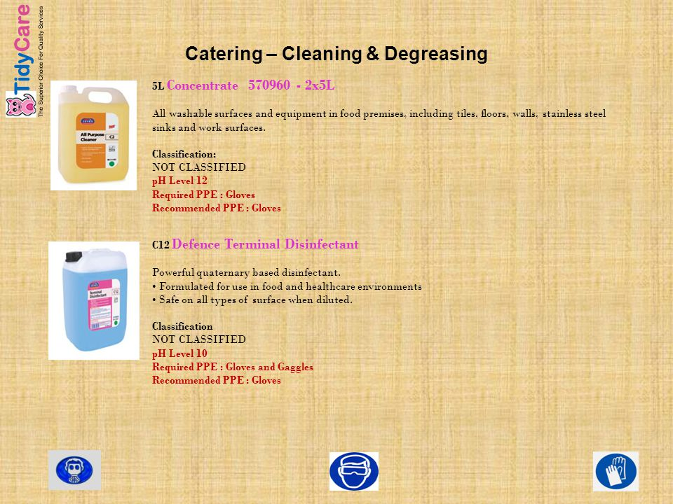 Catering – Cleaning & Degreasing 5L Concentrate 570960 - 2x5L All washable surfaces and equipment in food premises, including tiles, floors, walls, st