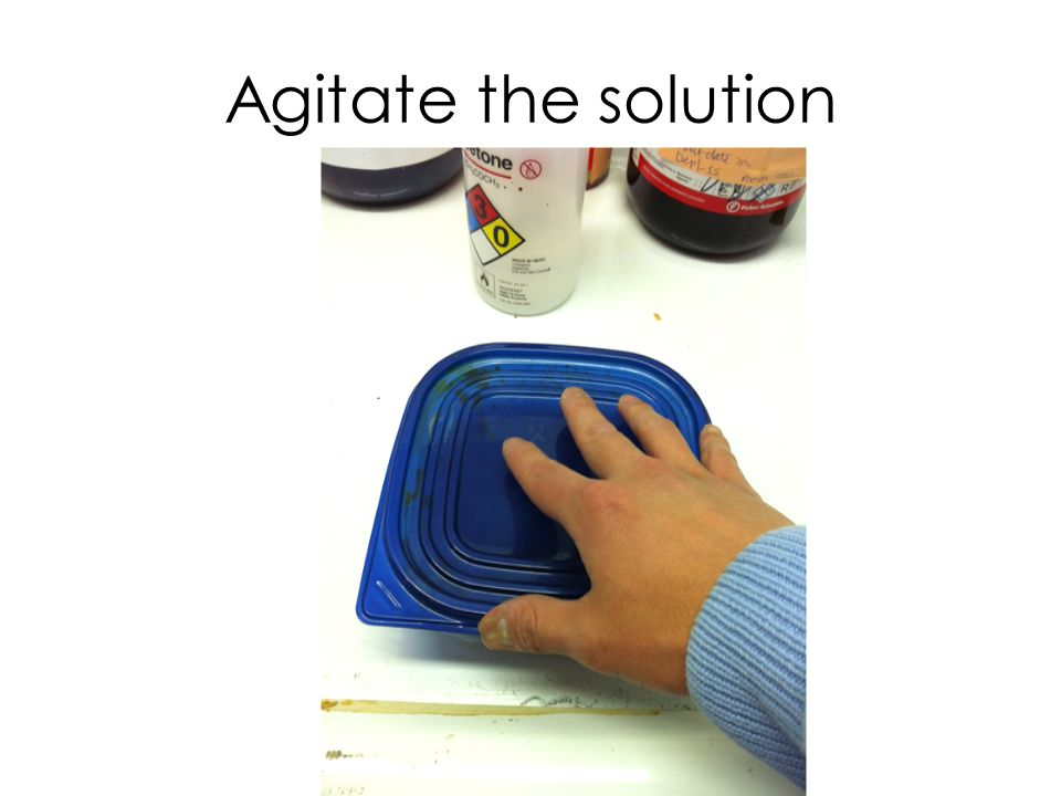 Agitate the solution