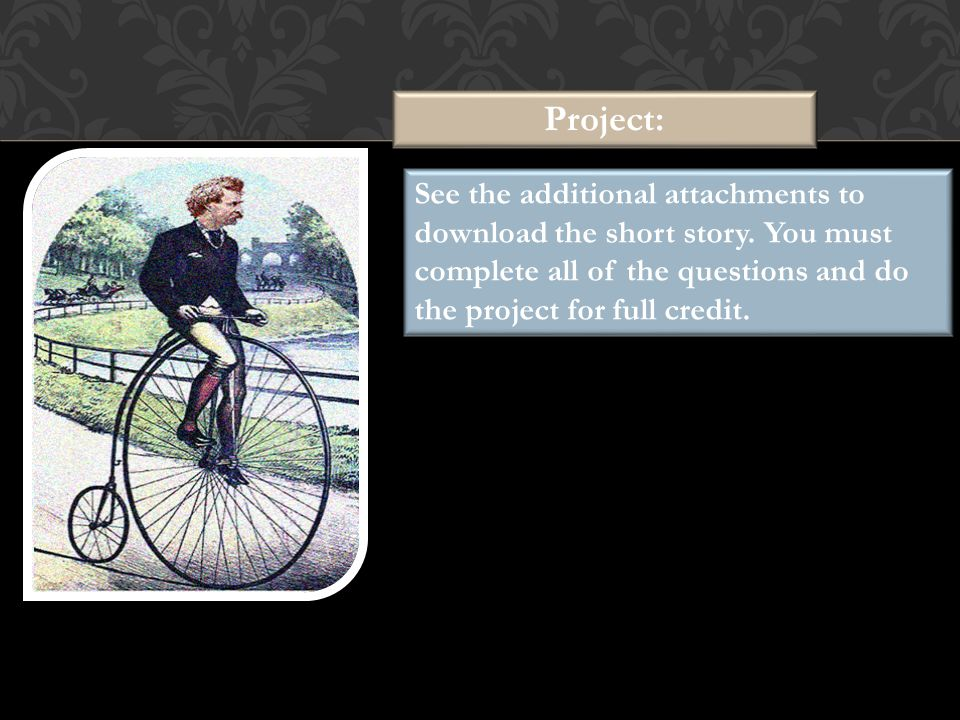 Project: See the additional attachments to download the short story.