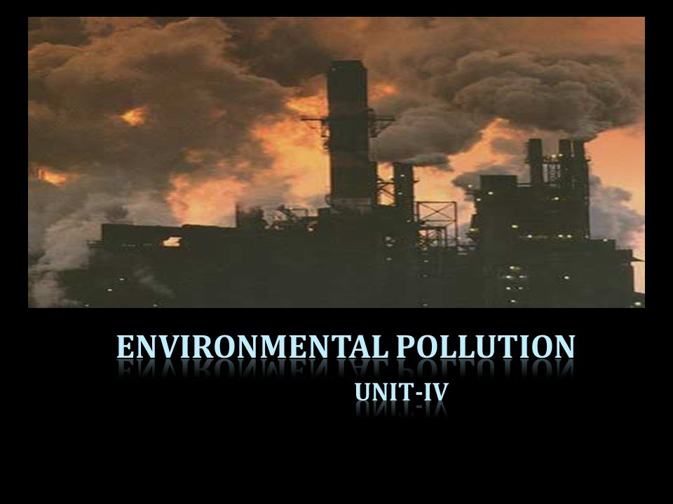 1.Types of Environmental Pollution 2.