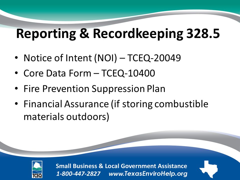Reporting & Recordkeeping 328.5. Notice of Intent (NOI) – TCEQ-20049.