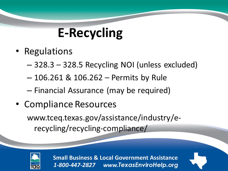 E-Recycling. Regulations. – 328.3 – 328.5 Recycling NOI (unless excluded).