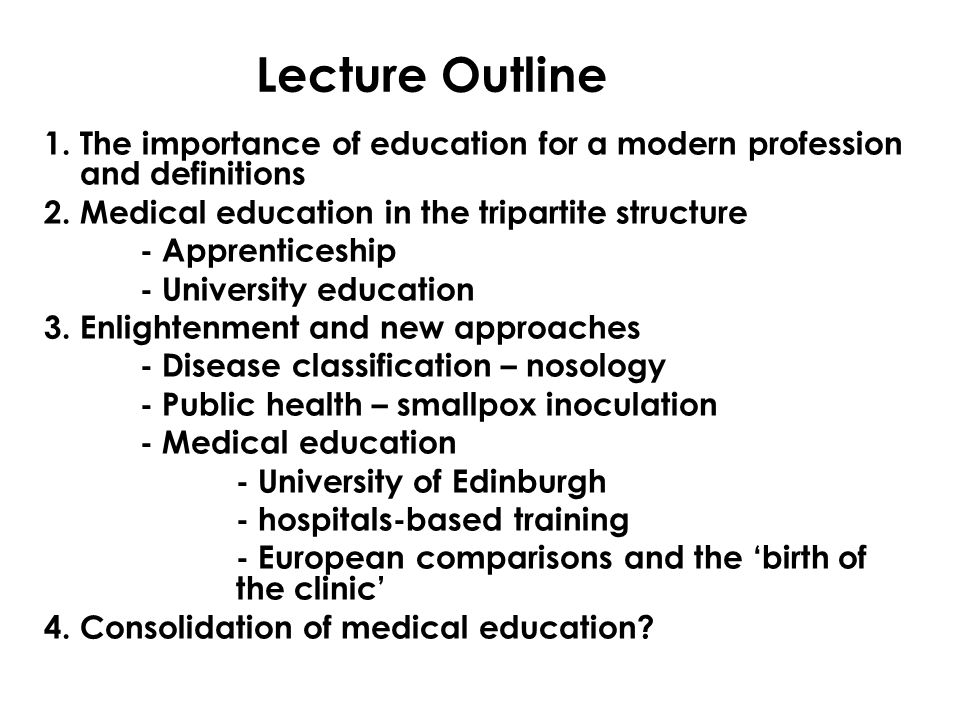 Lecture Outline 1. The importance of education for a modern profession and definitions 2.