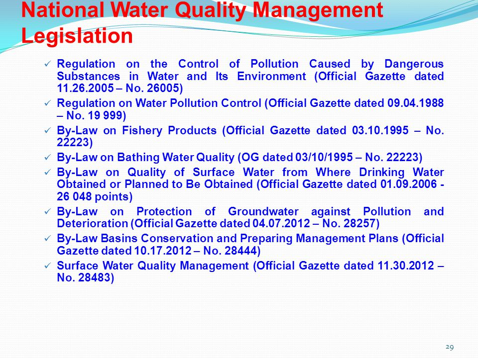 Regulation on the Control of Pollution Caused by Dangerous Substances in Water and Its Environment (Official Gazette dated 11.26.2005 – No.