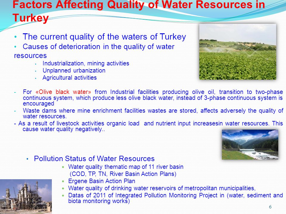 Sourca: Ministry of Food, Agriculture and Livestock Web Site - Using of pesticides and fertilizers is the most important polluter factor affecting water quality.