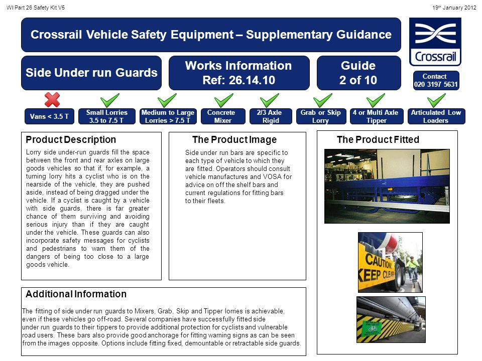 WI Part 26 Safety Kit V519 th January 2012 Crossrail Vehicle Safety Equipment – Supplementary Guidance Side Under run Guards Works Information Ref: 26