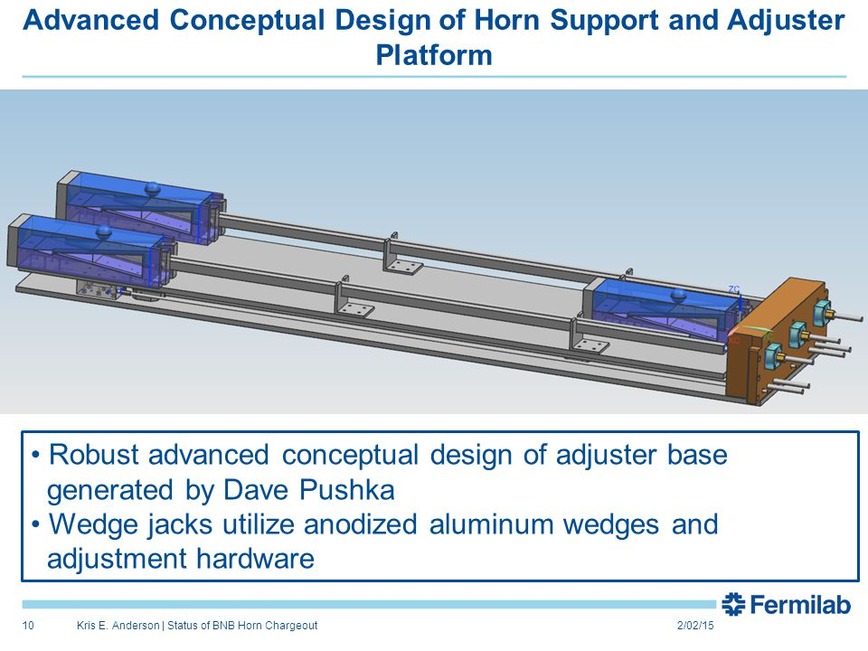 Advanced Conceptual Design of Horn Support and Adjuster Platform 2/02/15Kris E.