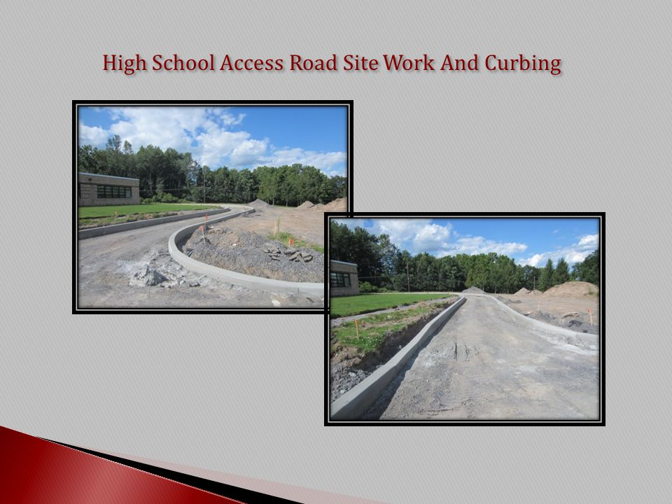 High School Access Road Site Work And Curbing