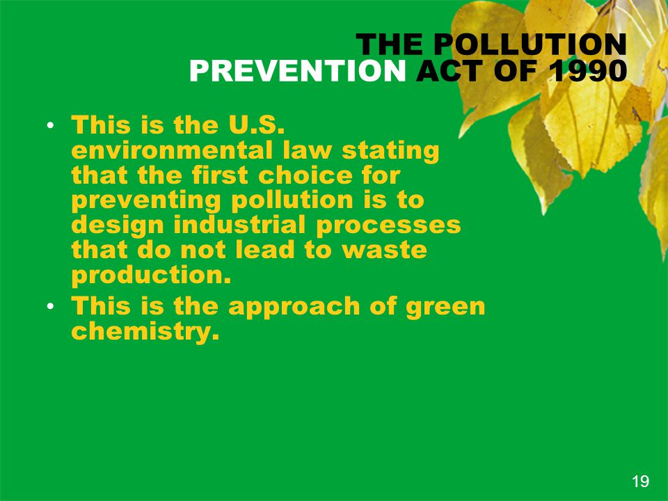 THE POLLUTION PREVENTION ACT OF 1990 This is the U.S.