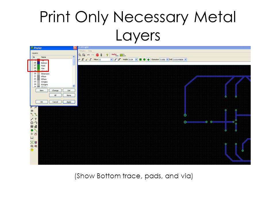 Print Only Necessary Metal Layers (Show Bottom trace, pads, and via)
